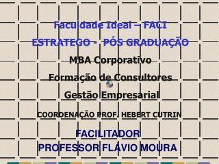 FACILITADOR  PROFESSOR FL VIO MOURA