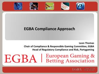 EGBA Compliance Approach