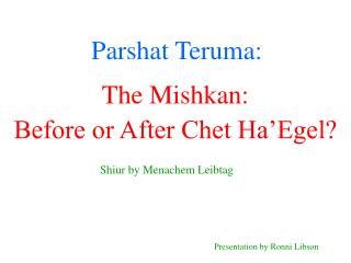 Parshat Teruma: