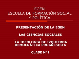 EGEN ESCUELA DE FORMACIÓN SOCIAL Y POLÍTICA