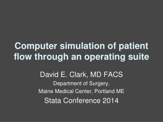 Computer simulation of patient flow through an operating suite