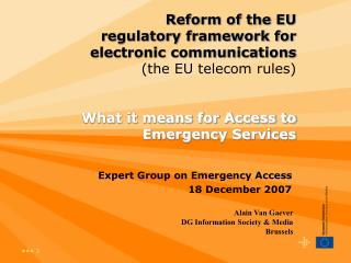 Expert Group on Emergency Access 18 December 2007