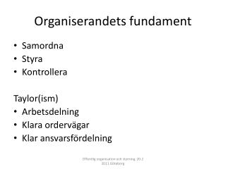 Organiserandets fundament
