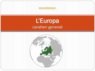 L'Europa caratteri generali