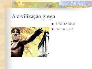 A civiliza��o grega