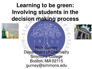 Learning to be green: Involving students in the decision making process