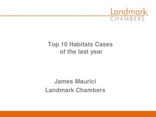 Top 10 Habitats Cases  of the last year