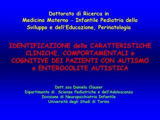 Dott.ssa Daniela Clauser  Dipartimento di  Scienze Pediatriche e dell'Adolescenza