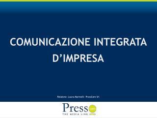 COMUNICAZIONE INTEGRATA   D'IMPRESA