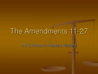 The Amendments 11-27