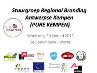 Stuurgroep  Regional  Branding Antwerpse Kempen  (PURE KEMPEN)