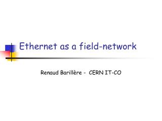 Ethernet as a field-network