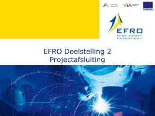 EFRO Doelstelling 2 Projectafsluiting