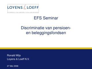 EFS Seminar Discriminatie van pensioen-         en beleggingsfondsen