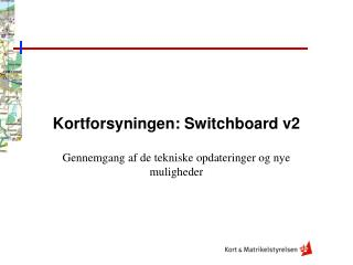 Kortforsyningen: Switchboard v2