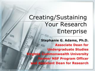 Creating/Sustaining Your Research Enterprise