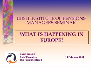IRISH INSTITUTE OF PENSIONS MANAGERS SEMINAR
