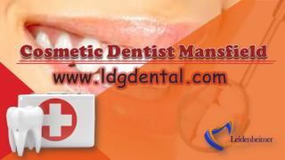 Cosmetic Dentist Mansfield