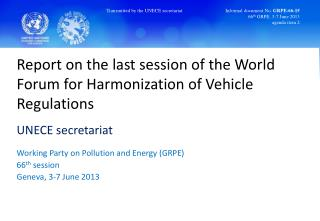 Report on the last  session  of the World Forum for Harmonization of Vehicle Regulations