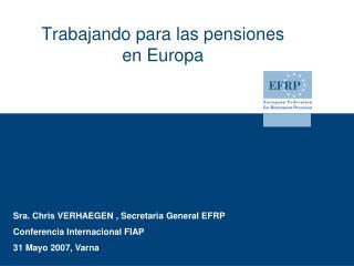 Trabajando para las pensiones en Europa