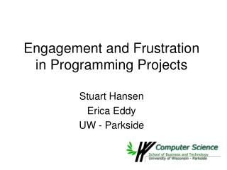 Engagement and Frustration in Programming Projects
