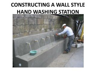 constructing a wall style hand washing station