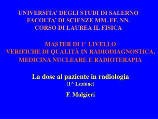 UNIVERSITA' DEGLI STUDI DI SALERNO FACOLTA' DI SCIENZE MM. FF. NN. CORSO DI LAUREA IL FISICA