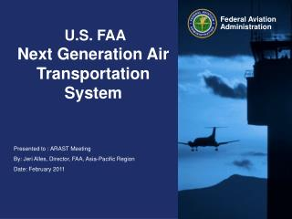 U.S. FAA Next Generation Air Transportation System