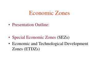 Economic Zones