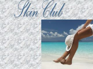 Skin Club