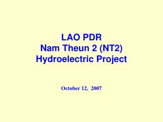 LAO PDR Nam Theun 2 (NT2) Hydroelectric Project