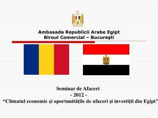 Ambasada Republicii Arabe Egipt Biroul Comercial – Bucureşti