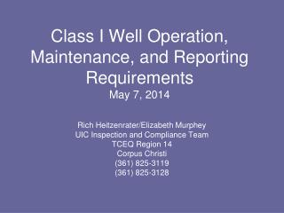 Class I Well Operation, Maintenance, and Reporting Requirements May 7, 2014