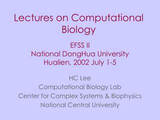 Lectures on Computational Biology