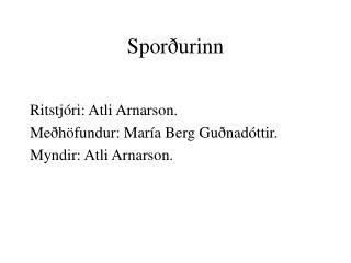 Spor�urinn