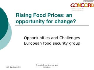 Rising Food Prices: an opportunity for change?