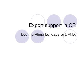 Export support in CR