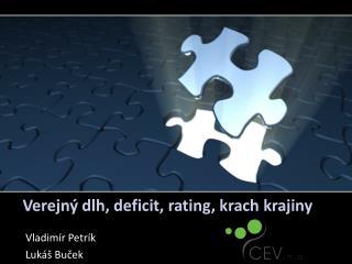 Verejný dlh, deficit, rating, krach krajiny