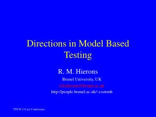 Directions in Model Based Testing