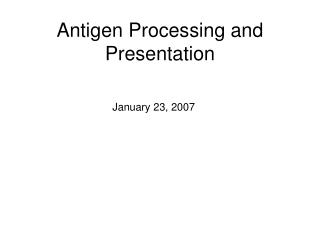 Antigen Processing and Presentation