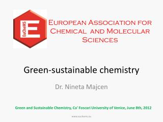 Green-sustainable chemistry