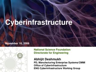 Cyberinfrastructure November 16, 2006