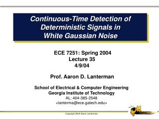 Continuous-Time Detection of Deterministic Signals in White Gaussian Noise