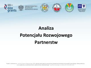 Analiza  Potencjału Rozwojowego  Partnerst w