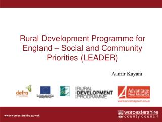 Rural Development Programme for England – Social and Community Priorities (LEADER)