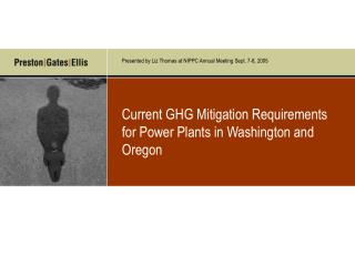 Current GHG Mitigation Requirements for Power Plants in Washington and Oregon