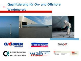 Qualifizierung für On- und Offshore Windenergie