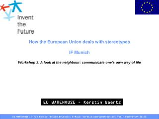 How the European Union deals with stereotypes  IF Munich