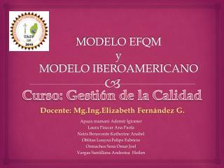 MODELO EFQM   y MODELO IBEROAMERICANO