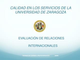 CALIDAD EN LOS SERVICIOS DE LA UNIVERSIDAD DE ZARAGOZA